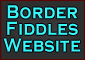 Go to Border Fiddles Home Page