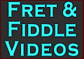 Fret and Fiddle other video -  Link