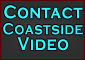 Contact Coastside Video