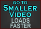Go to this video in smaller file - faster download