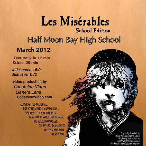 Les Miserables, HMB High School play, DVD cover image, by Coastside Video