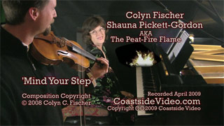 Colyn Fischer and Shauna Pickett-Gordon 'Mind your Step' video Link