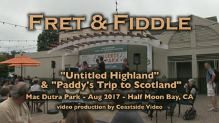video link - Fret and Fiddle irish tunes in Half Moon Bay Aug 2017