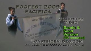Fogfest 2009 Parade, Bands, Sand Sculpture, Sunset Video Link